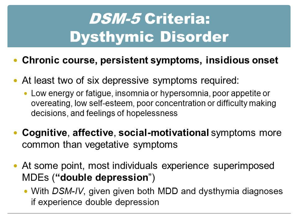 How Persistent Depressive Disorder (DSM-5) Can Affect Your ...