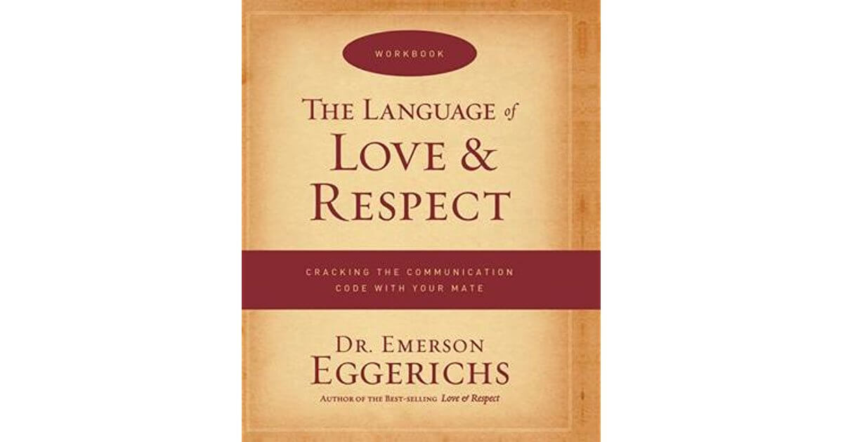 The best marriage counseling books for your relationship troubles love and respect workbook emerson eggerichs solutioingenieria Choice Image